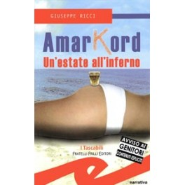 Amarkord Un'estate all'inferno