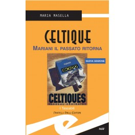 CELTIQUE (N.Ed. Tasc. bross.)