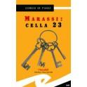 Marassi: cella 23