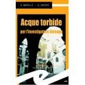 Acque tordibe (bross.)