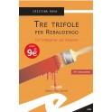 Tre Trifole per Rebaudengo...