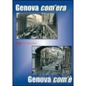Genova com'era. Genova...