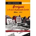 Arrigoni e Il Caso di...