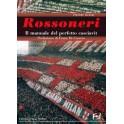 ROSSONERI - IL MANUALE DEL...