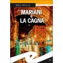 MARIANI E LA CAGNA (rilegato)