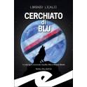 """""""CERCHIATO DI BLU"""" (rilegato)"""