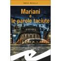 MARIANI E LE PAROLE TACIUTE...