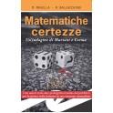 MATEMATICHE CERTEZZE (bross.)