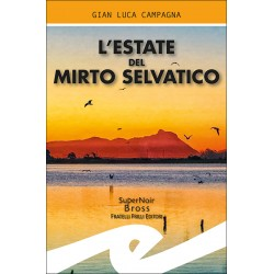 L'estate del mirto selvatico