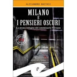 Milano e i pensieri oscuri