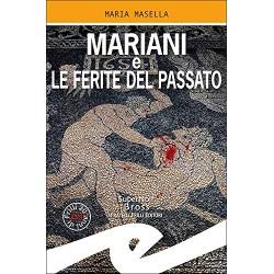Mariani e le ferite del...