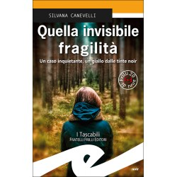 Quella invisibile fragilità