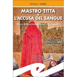 Mastro Titta e l'accusa del...