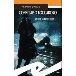 Commissario Boccadoro...