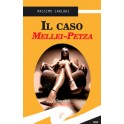 Il caso Mellei-Petza